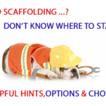 Scaffolding Advice and Helpful Hints…
