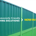 Environmentally Friendly Hoarding Systems: Now Available
